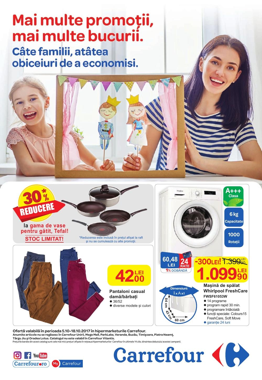 Catalog Carrefour 5 octombrie - 18 octombrie 2017. Produse nealimentare